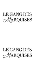 Le Gang des Marquises